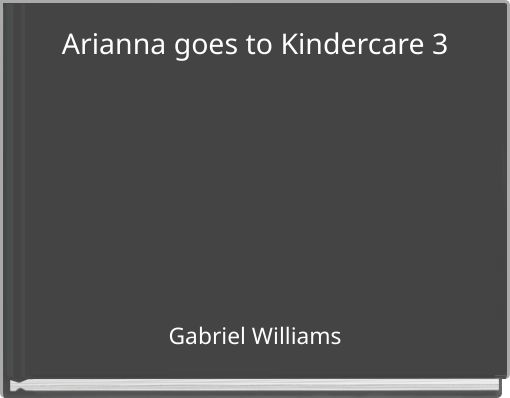 Arianna goes to Kindercare 3