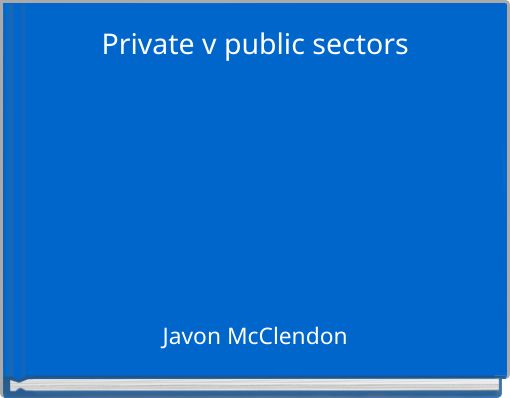 Private v public sectors