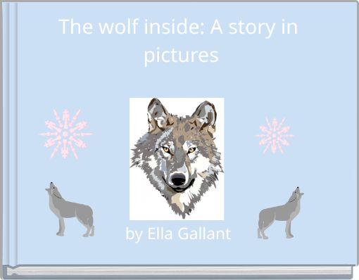 The wolf inside: A story in pictures
