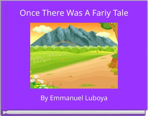 Once There Was A Fariy Tale