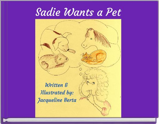 Sadie Wants a Pet