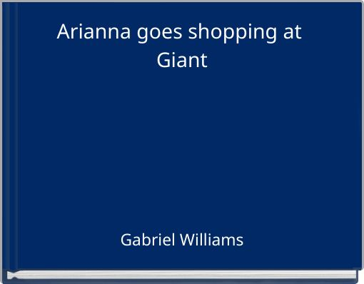 Arianna goes shopping at Giant