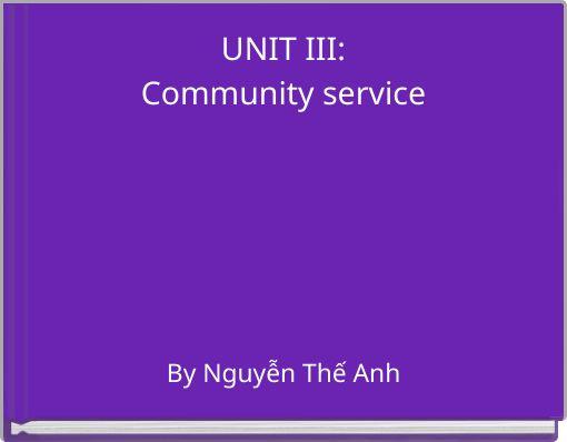 UNIT III:Community service