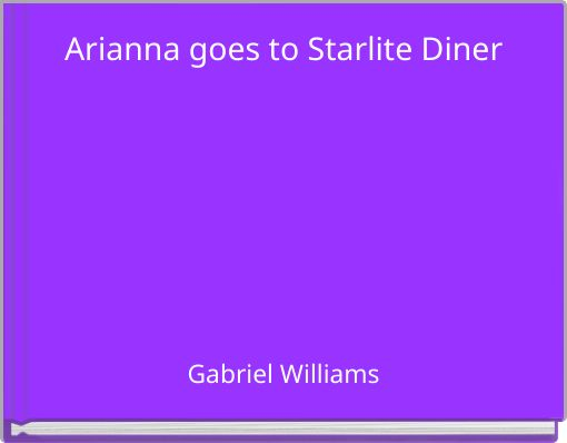 Arianna goes to Starlite Diner