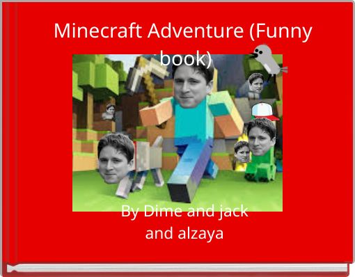 Minecraft Adventure (Funny book)