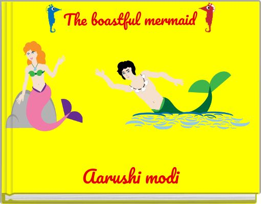 The boastful mermaid