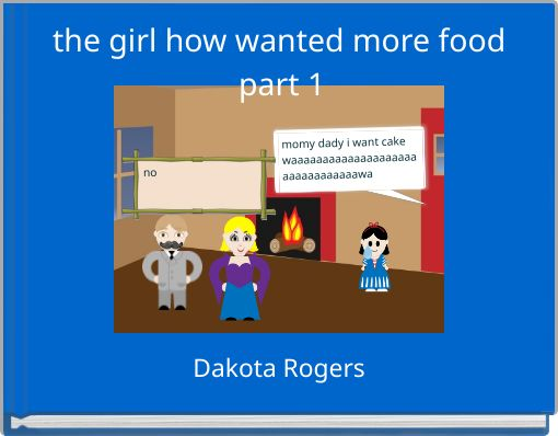 the girl how wanted more food part 1