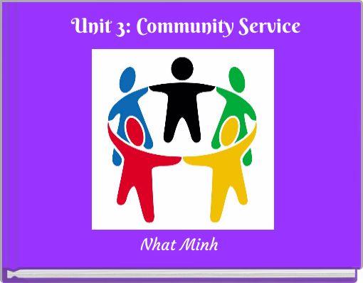 Unit 3: Community Service