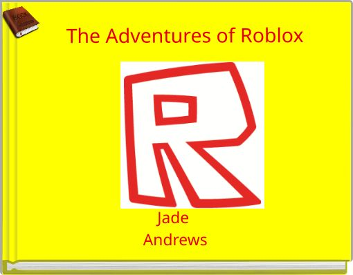 The Adventures of Roblox