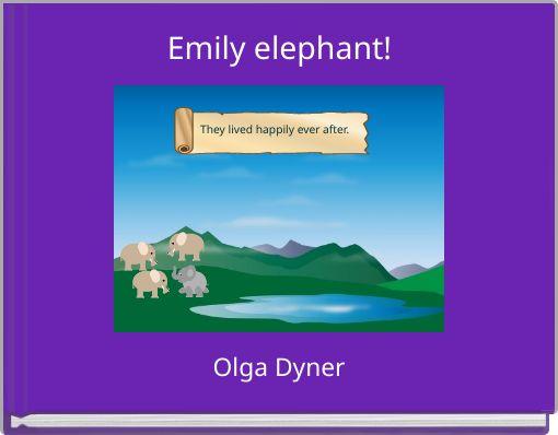 Emily elephant!