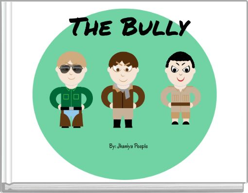 The BullyBy: Jhaniya Peeple