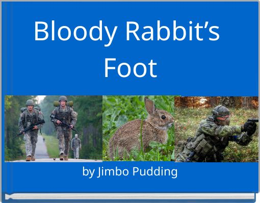 Bloody Rabbit's Foot
