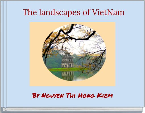 The landscapes of VietNam