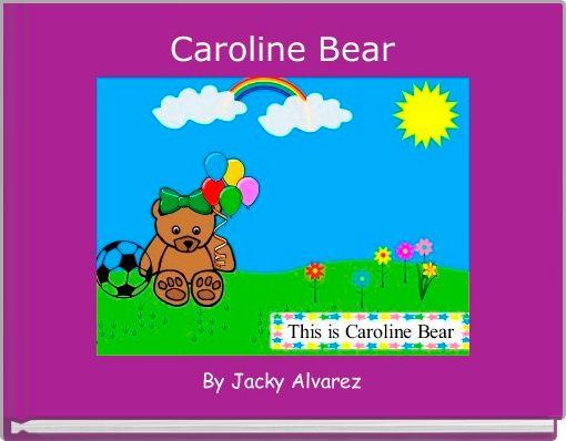 Caroline Bear