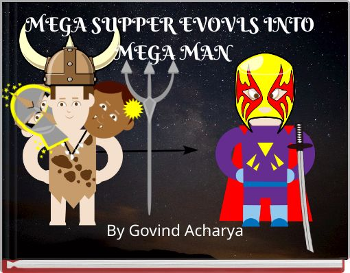 MEGA SUPPER EVOVLS INTO MEGA MAN