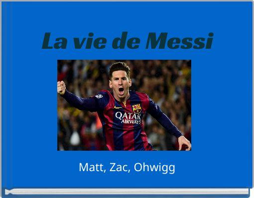 La vie de Messi