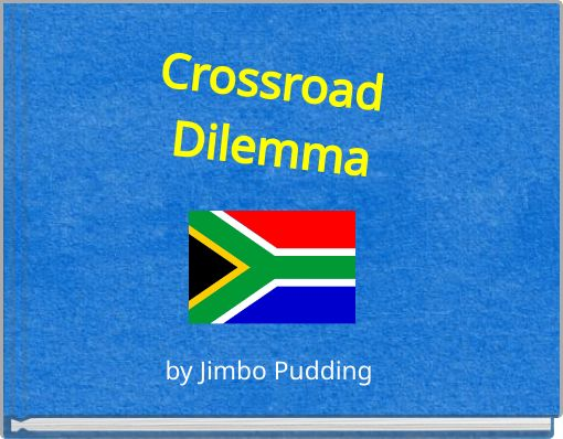 Crossroad Dilemma