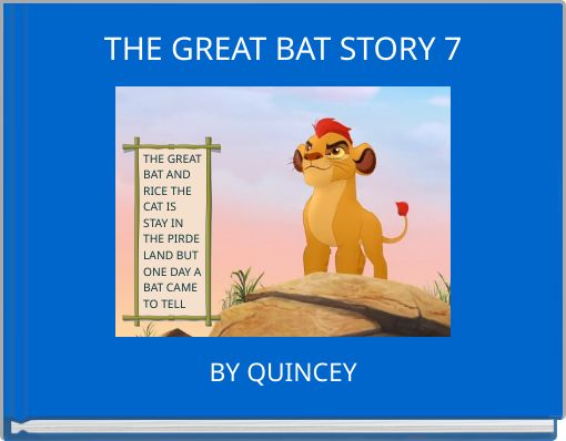 THE GREAT BAT STORY 7