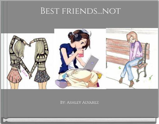Best friends...not