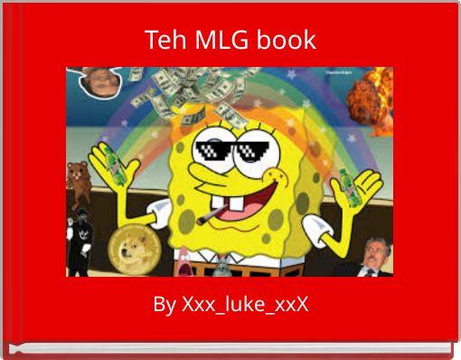 Teh MLG book