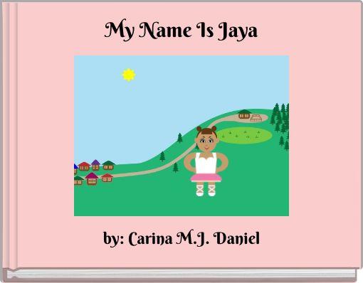 My Name Is Jaya