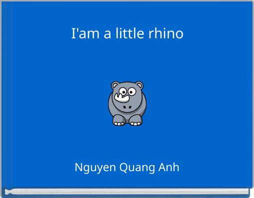I'am a little rhino