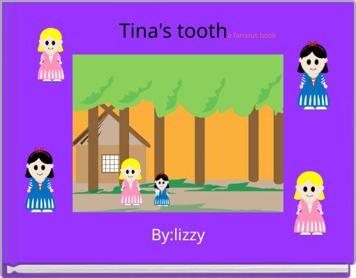 Tina's tootha famous book