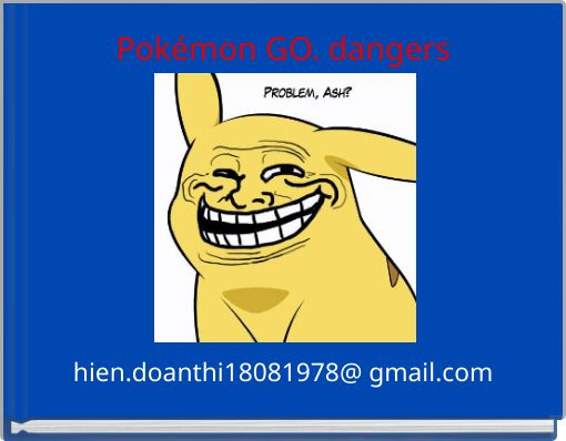 Pokémon GO. dangers