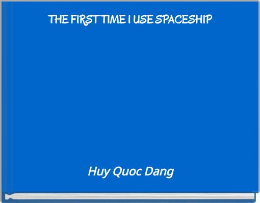 THE FIRST TIME I USE SPACESHIP