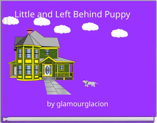 Little and Left Behind Puppy