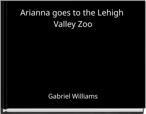 Arianna goes to the Lehigh Valley Zoo
