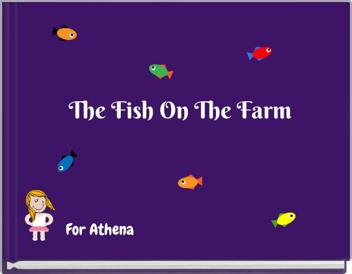 The Fish On The Farm