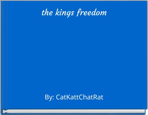 the kings freedom