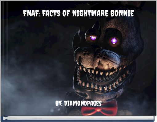 FNAF: FACTS OF NIGHTMARE BONNIE