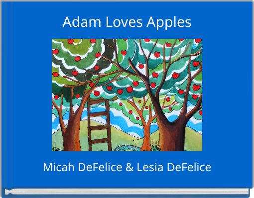 Adam Loves Apples