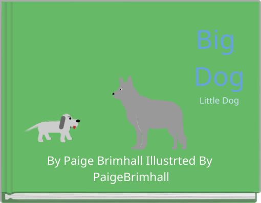 Big DogLittle Dog