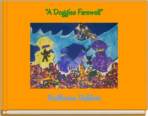 ''A Doggies Farewell''