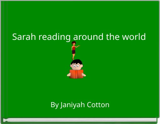 Sarah reading  around the world