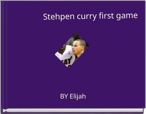Stehpen curry first game