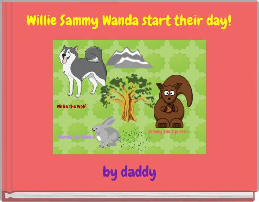 Willie Sammy Wanda start their day!