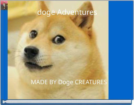 doge Adventures