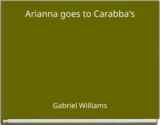 Arianna goes to Carabba's