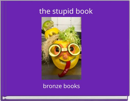 the stupid book