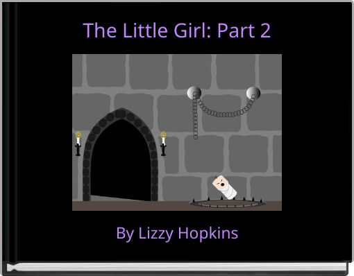 The Little Girl: Part 2