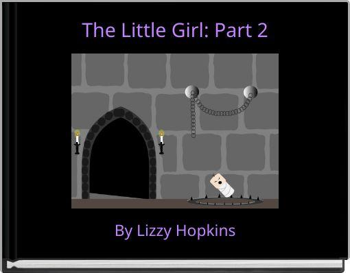 The Little Girl: Part 2
