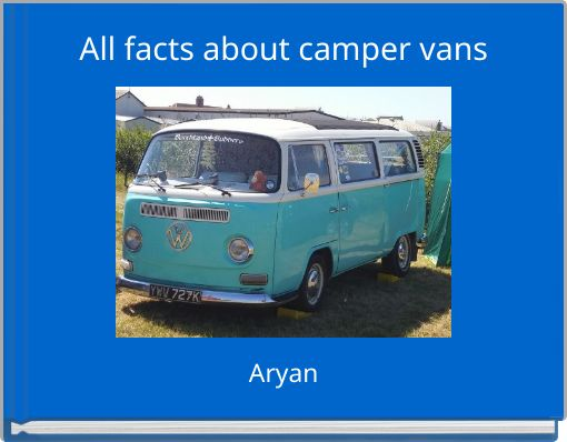 All facts about camper vans