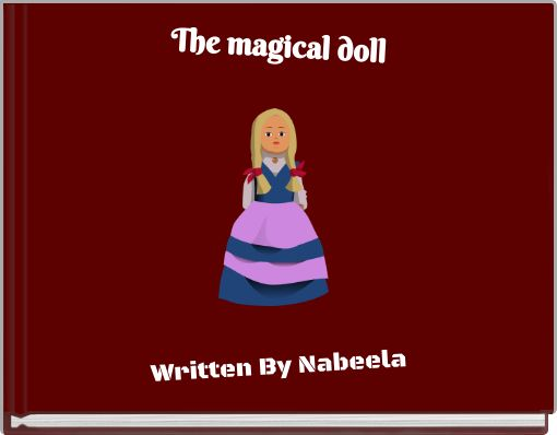 The magical doll