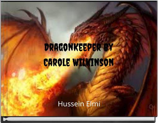 DragonKeeper ByCarole Wilkinson