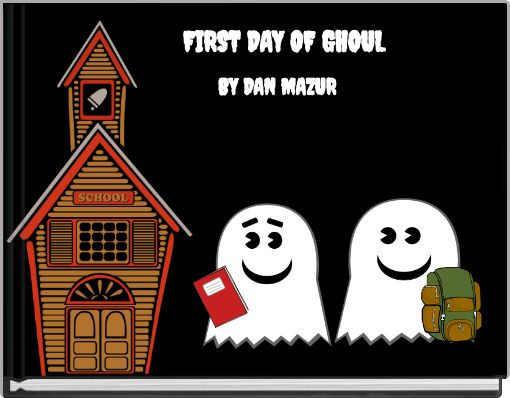 FIRST DAY OF GHOUL