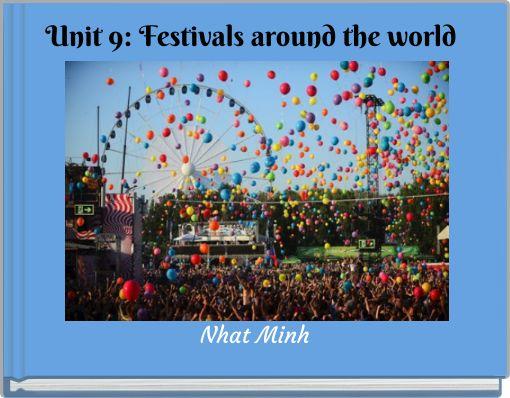 Unit 9: Festivals around the world